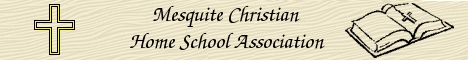 Mesquite Christian Home School Association